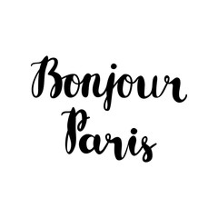 Hand drawn phrase Bonjour Paris. Isolated on white background.
