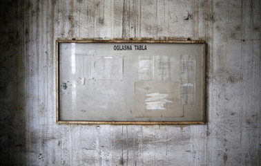 Notice board for employees is seen in Livnica, an abandoned foundry, in the city of Tuzla