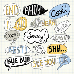 Hand drawn set of speech bubbles with handwritten text: Bye Bye,Sorry, See You, Oops, Best, Yeah, Good, Cool, Ahoy, End, Ok, Hello, No,Yes,Ouch