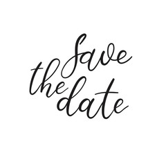 Save The Date Hand Lettering Greeting Card. Modern Brush Calligraphy. Handwritten Inscription. Vector Illustration. Wedding phrase.