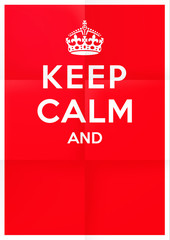 """keep calm"" blank British war propaganda vector poster - folded version. Finalize the phrase the way you want! (Folds overlay removable.)"