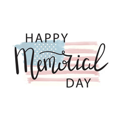 Vector lettering for Memorial Day holiday. Calligraphy decoration for greeting card, poster, decoration and covering. Concept of Happy Memorial Day.