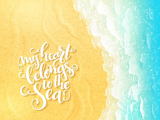 vector hand lettering summer inspirational label on top view sea surf background