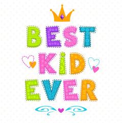 Best kid ever.