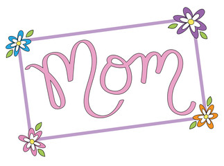 Mom Lettering