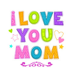 I love you mom.