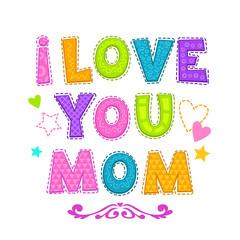 I love you mom.