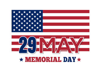 Memorial Day 2017. Inscription on the background of the US flag. Vector illustration isolated on white background