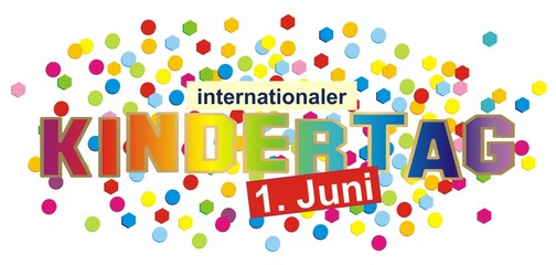 Internationaler Kindertag, 1. Juni