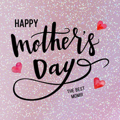 Happy Mothers Day Hand-drawn Lettering card. Vector