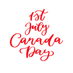 Happy Canada day vector card. Handwritten lettering. Calligraphy sticker.