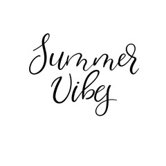 Summer vibes modern calligraphy greeting card. Hand lettering for banner, poster, card, photo overlay. Isolated on white background. Vector illustration.
