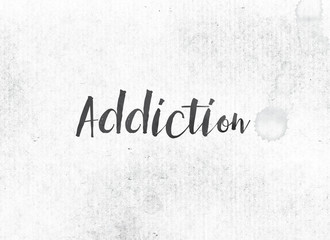 Addiction Concept Painted Ink Word and Theme