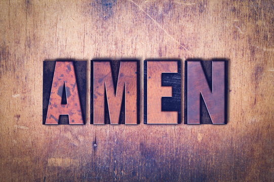 Amen Theme Letterpress Word on Wood Background