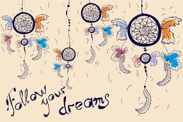 Dreamcatcher motivation card. Follow your dreams