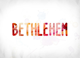 Bethlehem Concept Painted Watercolor Word Art