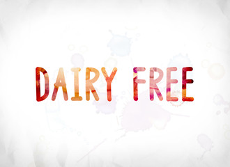 Dairy Free Concept Painted Watercolor Word Art