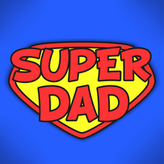 Super dad - Father's day background. Greeting card design. Vector illustration