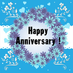 Abstract colorful background with blue flowers and the text Happy Anniversary written in the middle of the image with black letters