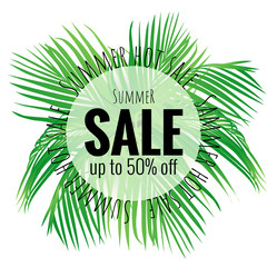 Summer hot sale poster with beautiful, bright tropical leaves. A large summer sale poster, advertising, booklet. Vector illustration with isolated design elements