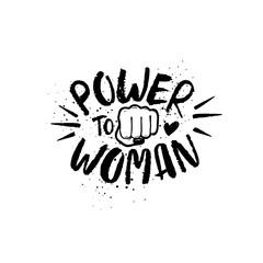 Hand Drawn Lettering Girl Power Feminist Slogan.