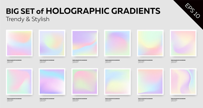 Big Set of Trendy Pastel Holographic Backgrounds.