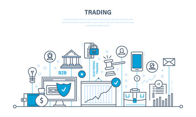 Trading, growth of finance, economic indicators, interaction with clients, transaction.