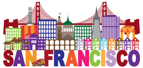 San Francisco Skyline and Text Colorful vector Illustration