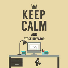 Keep Calm And Stock Investor Vector Illustration