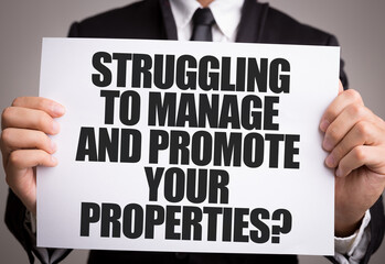 Struggling to Manage and Promote Your Properties?