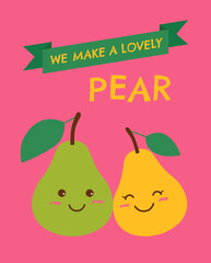 Cute pears couple with text We make a lovely pear for valentine's day card