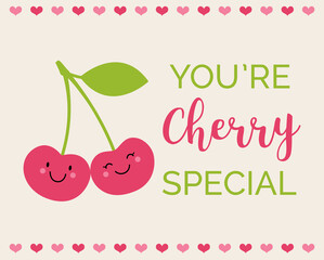You're cherry special Typography with cute cherry couple for valentine's day card design