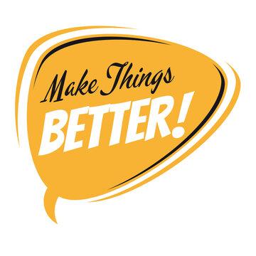 make things better retro speech bubble