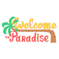 Lettering hand drawn welcome to paradise with palm icon