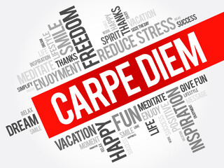 Carpe Diem word cloud collage, concept background