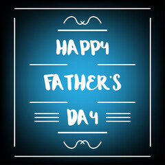 happy fathers day chalkboard with blue light on black background