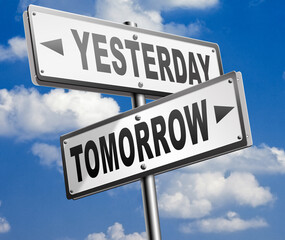yesterday or tomorrow future or past