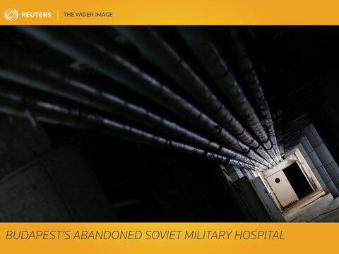 The Wider Image: Budapest's abandoned Soviet military hospital