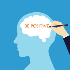 Businessman write word Be Positive in the brain. Vector illustration.