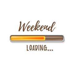 Weekend loading bar isolated on white background.