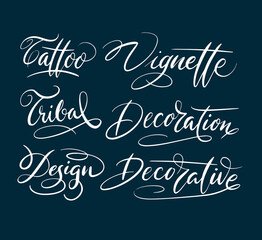 Tattoo and vignette hand written typography. Good use for logotype, symbol, cover label, product, brand, poster title or any graphic design you want. Easy to use or change color