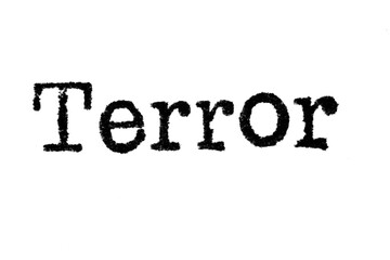 """The word """"Terror"""" from a typewriter on a white background"""