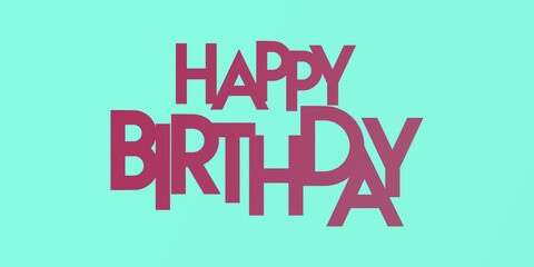 happy birthday minimal typography on the colorful duo tone background