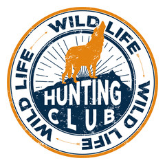 Vector badge of the hunting club in two colors and a superimposed grunge texture for your design