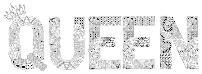 Word QUEEN for coloring. Vector decorative zentangle object