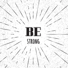 Be strong. Vintage postcard.
