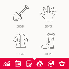 Shovel, boots and gloves icons. Cloak linear sign. Edit document, Calendar and Graph chart signs. Star, Check and House web icons. Vector