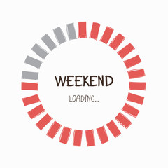 Loading weekend Progress Bar. Waiting for the End of the Week