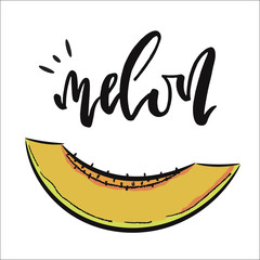 Vector hand drawn illustration.  Lettering Melon. Icon Melon. The idea for a cafe, restaurant, kitchen, poster, t-shirt.