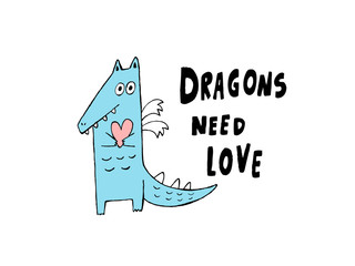Dragons need love, hand drawn vector illustration